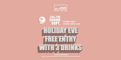 HOLIDAY EVE FREE DRINKS GUESTLIST @ Sound Department tickets
