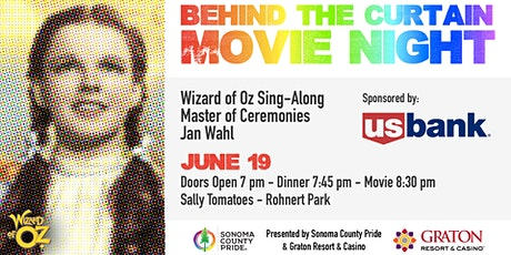 "Sonoma County Pride's ""Behind The Curtain"" Wizard of Oz, Sing-Along tickets"