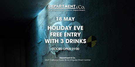 HOLIDAY EVE FREE DRINKS GUESTLIST @ Department & Co. tickets