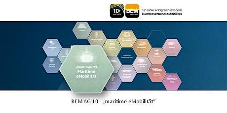 BEM-AG 10 - maritime eMobilität | Juli 2021 Tickets