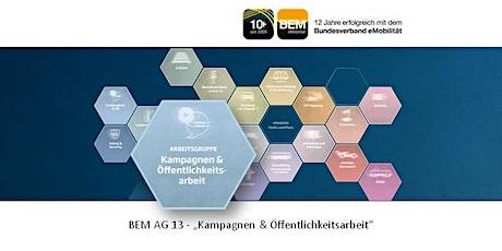 BEM-AG 13 - Kampagne & Öffentlichkeitsarbeit | Juli 2021 Tickets