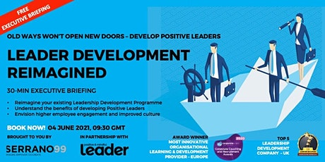 EXECUTIVE BRIEFING - LEADER DEVELOPMENT REIMAGINED tickets