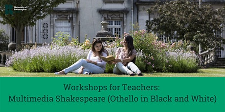 Workshops for Teachers: Multimedia Shakespeare (Othello in Black and White) tickets