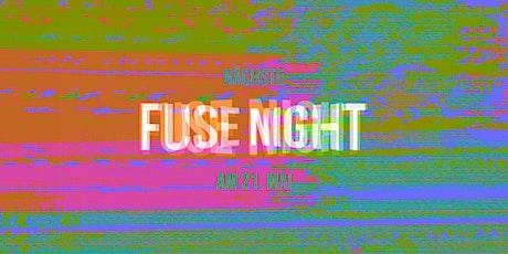 Fuse Night vom 21. Mai 2021 entradas