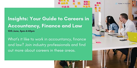 Insights: Your Guide to Careers in Accountancy, Finance and Law tickets