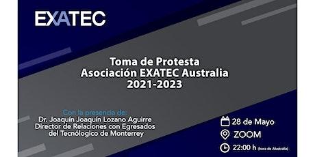 Toma de protesta Asociación EXATEC Australia boletos