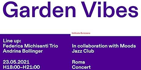 Garden Vibes tickets