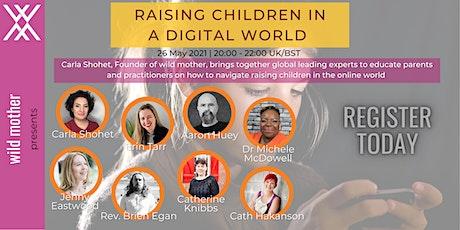Raising Children in a Digital World - Carla Shohet tickets