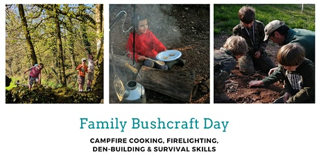 Family Bushcraft day (Family bubble size: up to 3 persons) tickets