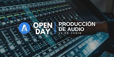 Open Day | Producción de Audio entradas