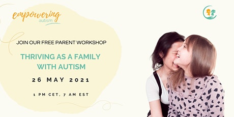 Free Parent Workshop - Thriving As A Family With Autism tickets