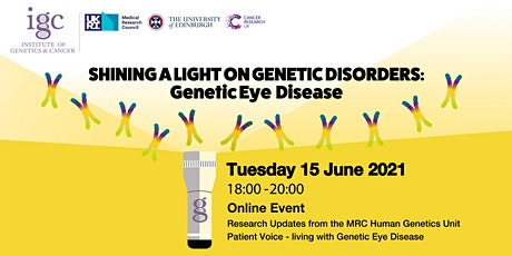 Institute of Genetics and Cancer - Shining a Light on Genetic Eye Disease tickets