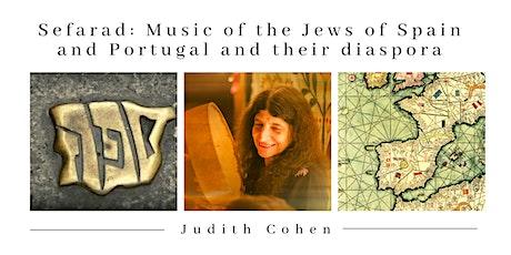 Sefarad: Music of the Jews of Spain, Portugal and their diaspora tickets
