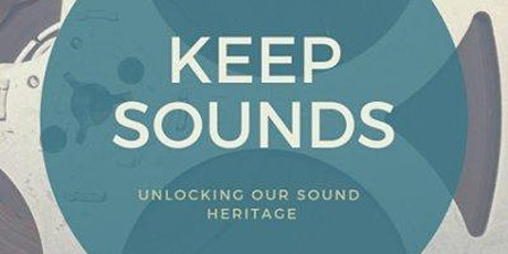 An introduction to understanding and preserving sound collections tickets