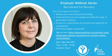 Good Youth Employment Webinar - Recruitment for Recovery tickets