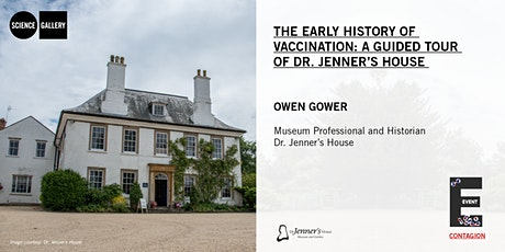 The Early History of Vaccination: A Tour of Dr. Jenner's House | Event tickets