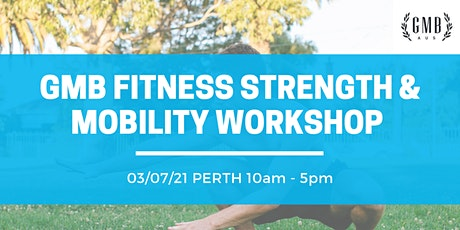 GMB Fitness Strength & Mobility Workshop tickets