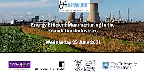 TFI Network+ Workshop - Energy Efficient Manufacturing tickets