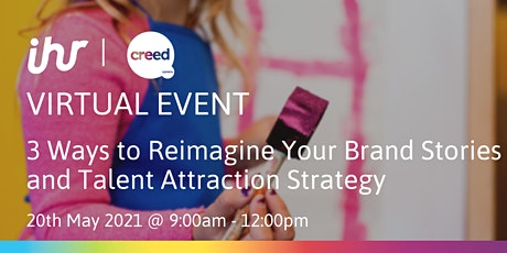 3 Ways to Reimagine your Brand Stories and Talent Attraction Strategy tickets