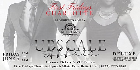 First Friday's Charlotte Upscale Affair tickets