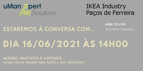 30' à conversa sobre... Clima Motivacional - O caso IKEA! bilhetes