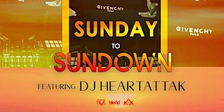 SunDay to SunDown w/ HEARTATTAK tickets