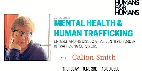 Mental Health & Human Trafficking: Dissociative Identity Disorder (DID) tickets