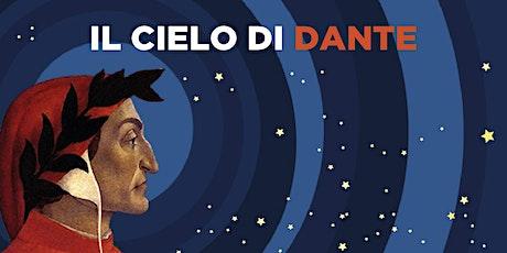 Il cielo di Dante biglietti