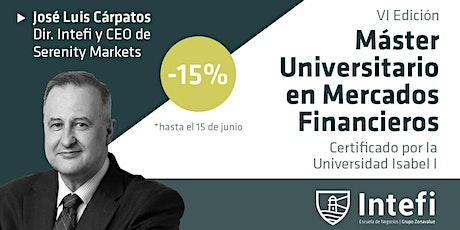 Presentación del Máster Universitario de Mercados Financieros de Intefi boletos