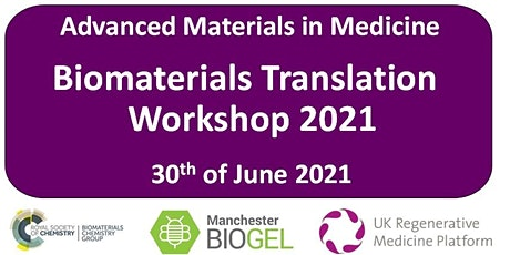 Biomaterials Translation Workshop 2021 tickets