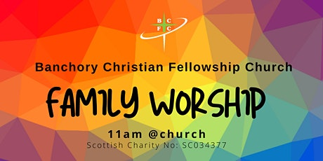 Family Worship 11am, @BCFC tickets