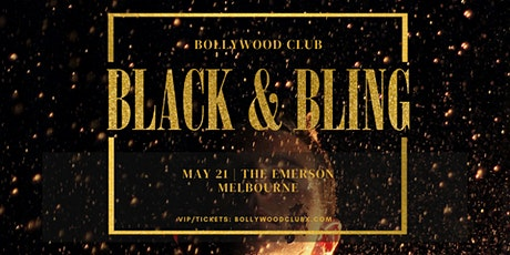 BLACK AND BLING @ THE EMERSON BY BOLLYWOOD CLUB tickets