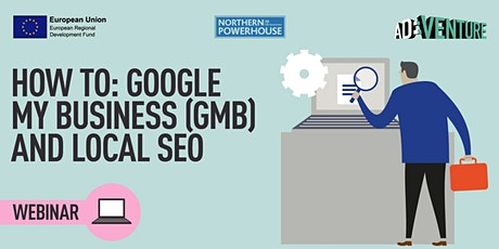 ADVENTURE Workshop -How To: Google My Business (GMB) and local SEO tickets