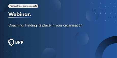 Coaching: Finding its place in your organisation tickets