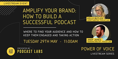 Amplify your brand: How to build a successful podcast tickets