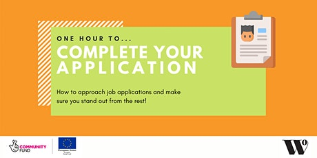 One Hour To Complete Your Application tickets