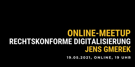 be content Meetup rechtskonforme Digitalisierung Tickets