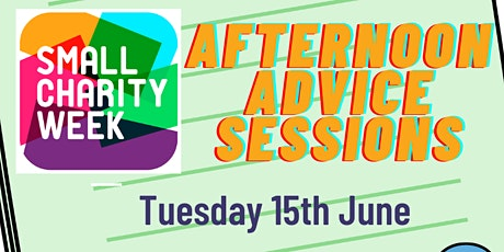 Small Charity Week's Big Advice Day - Afternoon Advice Sessions tickets