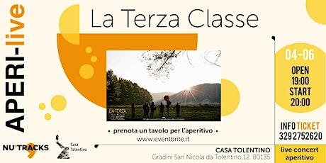 La Terza Classe - AperiLive biglietti