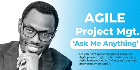 Agile Project Management - Ask Me Anything' tickets