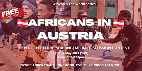 Africans & the World |  Africans in Austria tickets
