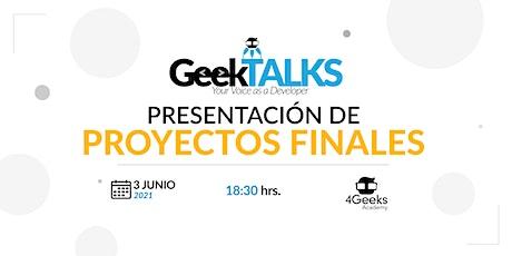 GEEKTALKS - PRESENTACIÓN DE PROYECTOS FINALES entradas