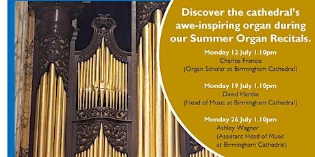 Summer Organ Recital at Birmingham Cathedral with  Charles Francis tickets