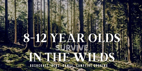 Could you survive in the wilds? (8-12 year olds) tickets