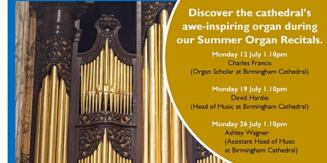 Summer Organ Recital at Birmingham Cathedral with Ashley Wagner tickets