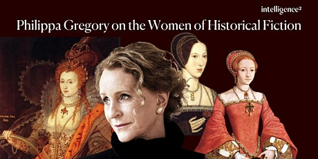 Philippa Gregory on the Women of Historical Fiction tickets