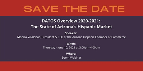DATOS Overview 2020-2021: The State of Arizona's Hispanic Market tickets