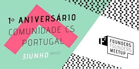 1º Aniversário da Comunidade de CS - Portugal bilhetes