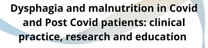 Dysphagia and malnutrition in Covid and Post Covid patients image