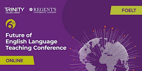 The 6th Future of English Language Teaching Conference (Online) tickets